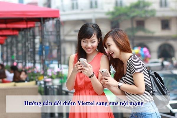 Hướng dẫn đổi điểm Viettel ra SMS nội mạng