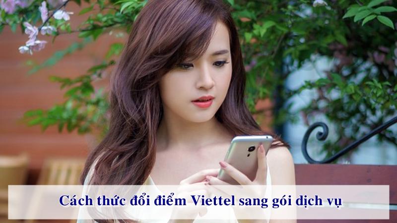 Khách hàng được đổi điểm Viettel++ sang nhiều gói dịch vụ hấp dẫn