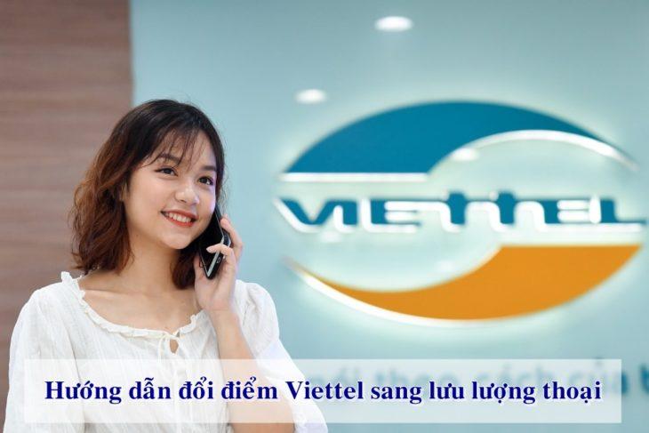 Hướng dẫn đổi điểm Viettel sang lưu lượng thoại