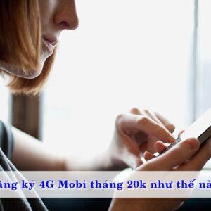 dang-ky-4g-mobi-thang-20k-nhu-the-nao-01
