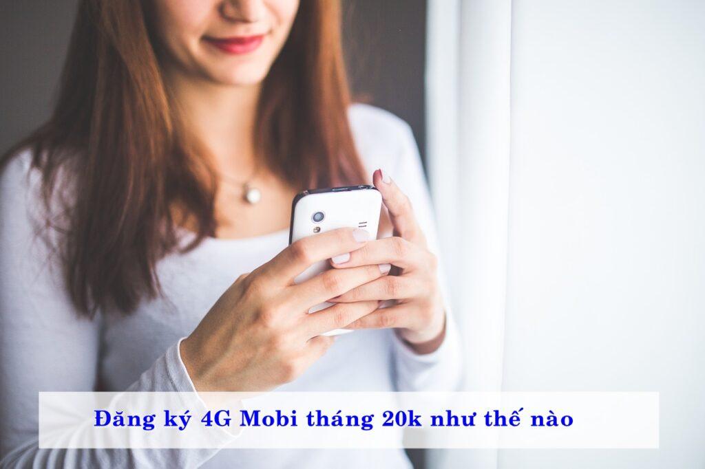 dang-ky-4g-mobi-thang-20k-nhu-the-nao-02