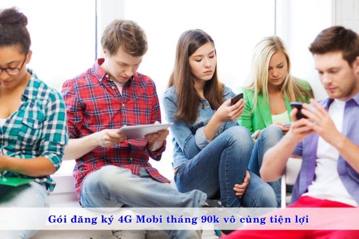 3 Gói đăng ký 4G MobiFone tháng 90k vô cùng tiện lợi