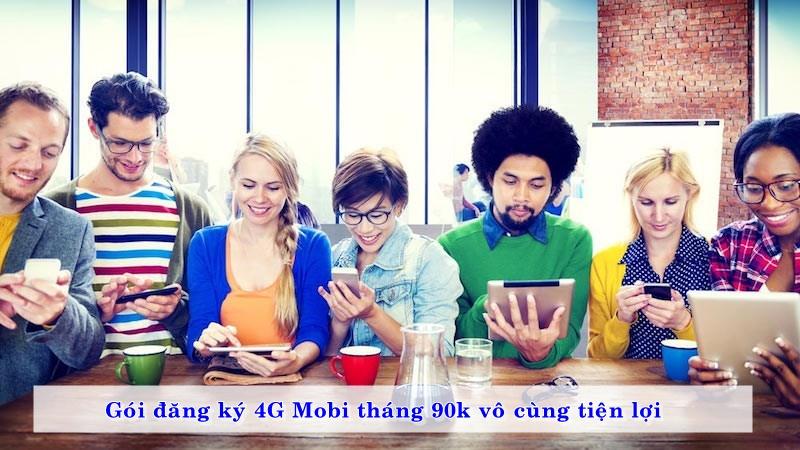 goi-dang-ky-4g-mobi-thang-90k-vo-cung-tien-loi-02