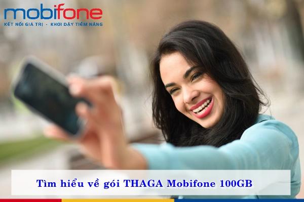 Tìm hiểu về gói THAGA Mobifone 100GB