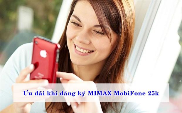 Ưu đãi khi đăng ký MIMAX Mobifone 25k