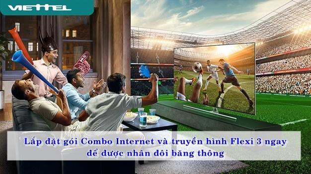 Lắp đặt gói combo internet và truyền hình Flexi 3 ngay để được nhân đôi băng thông