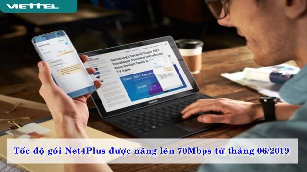 Tốc độ gói Net4plus được nâng lên 70 Mbps từ tháng 06/2019
