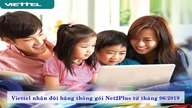 viettel-nhan-doi-bang-thong-goi-net2plus-tu-thang-06-2019-02