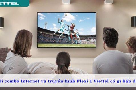 goi-combo-internet-va-truyen-hinh-flexi1-viettel-co-gi-hap-dan-01