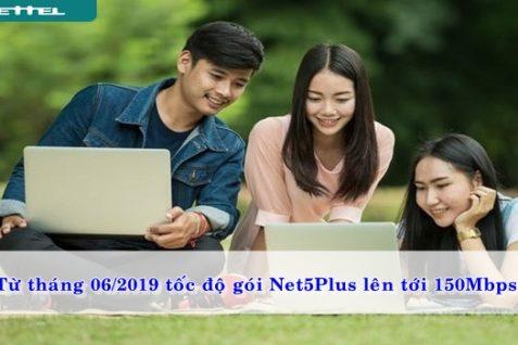 tu-thang-06-2019-toc-do-goi-net5plus-len-toi-150mbps-01