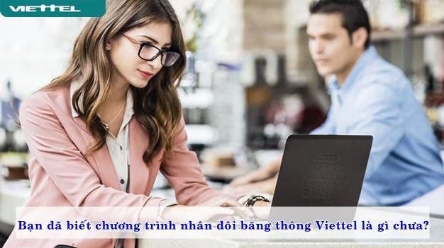 ban-da-biet-chuong-trinh-nhan-doi-bang-thong-hay-chua-02